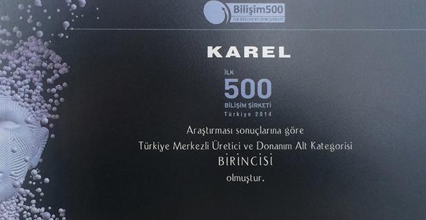 Karel, Bilişim 500 Araştırması'nda 2 Kategoride Birincilik Ödülü Aldı