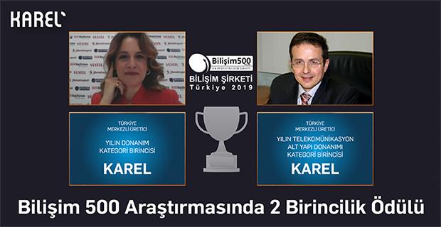 Bilişim 500'den Karel'e 2 Birincilik Ödülü