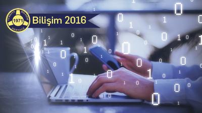 Bilişim 2016'da Dikkat Çeken Konular