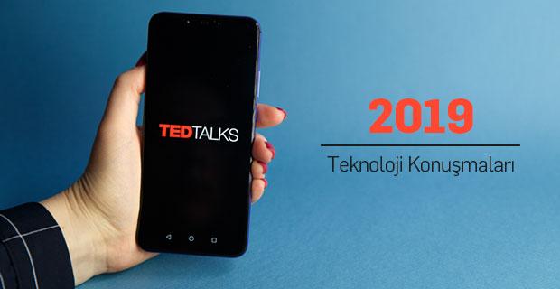 2019'un Mutlaka İzlemeniz Gereken 10 TED Teknoloji Konuşması