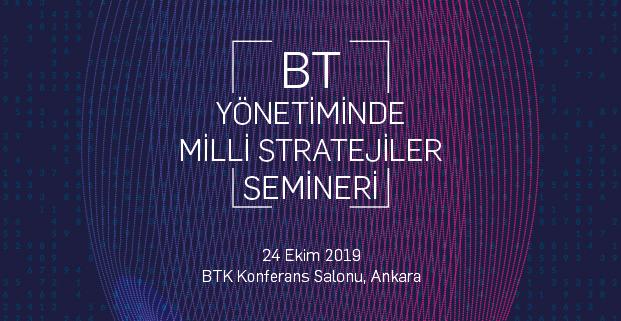 BT Profesyonelleri, BT Yönetiminde Milli Stratejiler Seminerinde