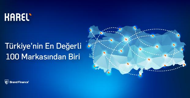 Karel, Türkiye'nin En Değerli 100 Markasından Biri