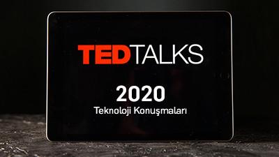 2020'nin Mutlaka İzlemeniz Gereken 10 TED Teknoloji Konuşması