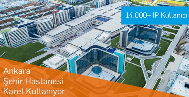 Ankara Şehir Hastanesi İletişimini Karel ile Sağlıyor